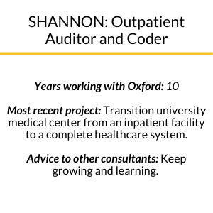description of Shannon's years with Oxford, most recent project, and advice to other consultants